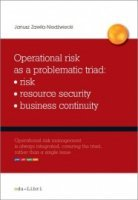 Operational risk as a problematic triad: risk - resource security - business continuity